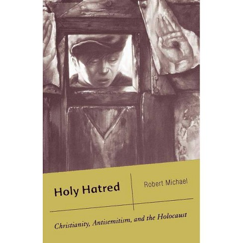 Holy Hatred - by  R Michael (Paperback) - image 1 of 1