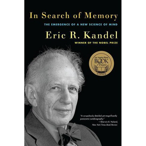 In Search of Memory - by  Eric R Kandel (Paperback) - image 1 of 1