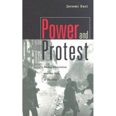 Power and Protest - by  Jeremi Suri (Paperback) - image 1 of 1