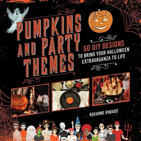 Pumpkins and Party Themes - by  Roxanne Rhoads (Paperback) - image 1 of 1