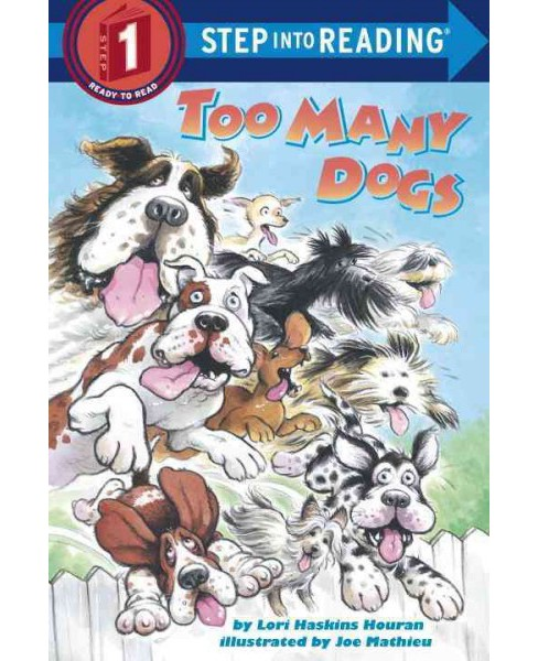 Too Many Dogs (Paperback) (Lori Haskins) - image 1 of 1