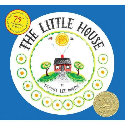 The Little House - 75th Edition by  Virginia Lee Burton (Hardcover)