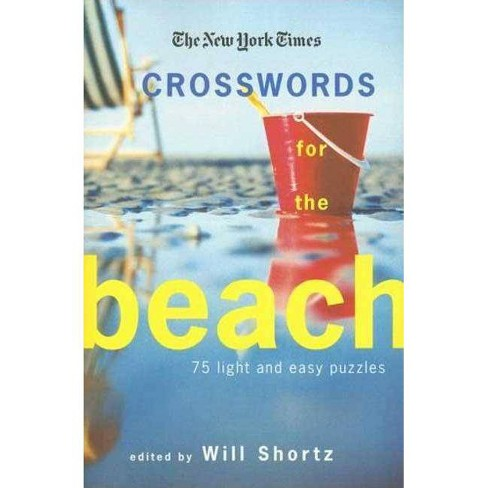The New York Times Crosswords for the Beach - (Paperback) - image 1 of 1