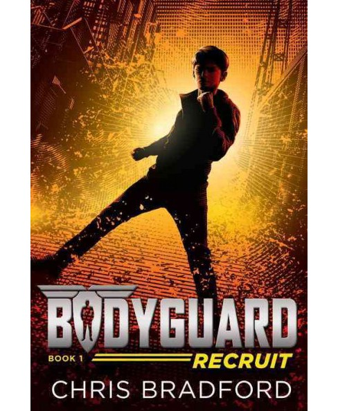 Recruit -  (Bodyguard) by Chris Bradford (Paperback) - image 1 of 1