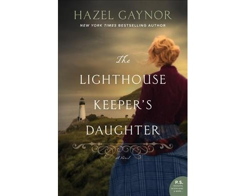 Lighthouse Keeper's Daughter -  by Hazel Gaynor (Hardcover) - image 1 of 1