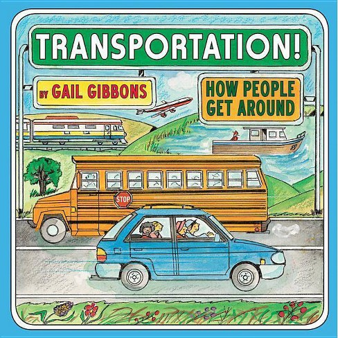 Transportation! - by  Gail Gibbons (Hardcover) - image 1 of 1