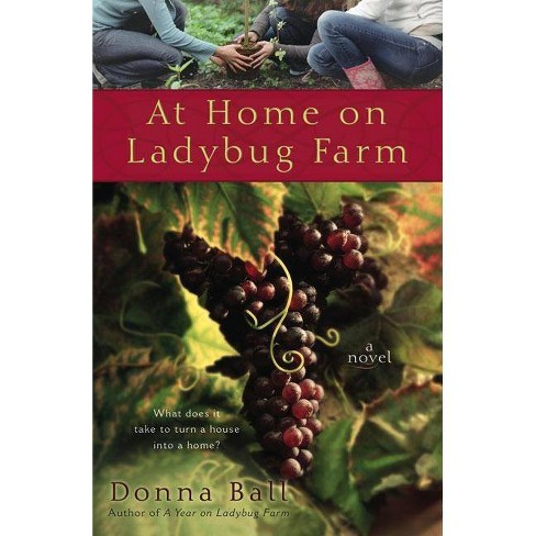 At Home on Ladybug Farm - (Ladybug Farm Novel) by  Donna Ball (Paperback) - image 1 of 1