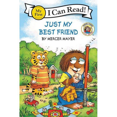 Little Critter: Just My Best Friend - (My First I Can Read) by  Mercer Mayer (Hardcover) - image 1 of 1