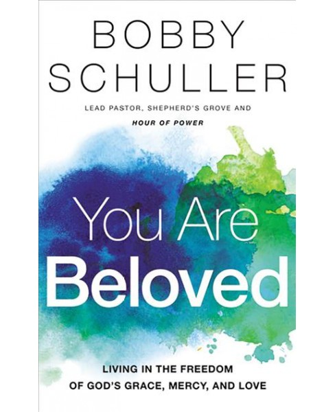 You Are Beloved : Living in the Freedom of God's Grace, Mercy, and Love, Library Edition - image 1 of 1