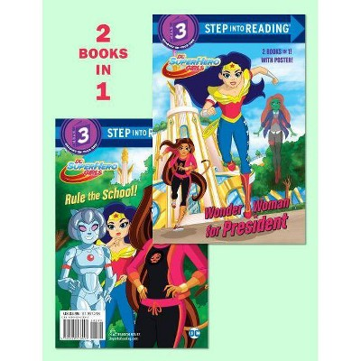 Wonder Woman for President / Rule the School! -  by Shea Fontana (Paperback)
