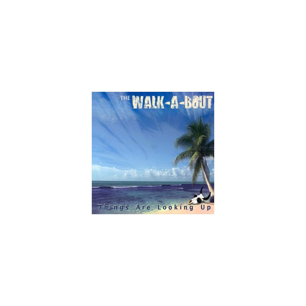 Walk-a-bout - Things Are Looking Up (CD)