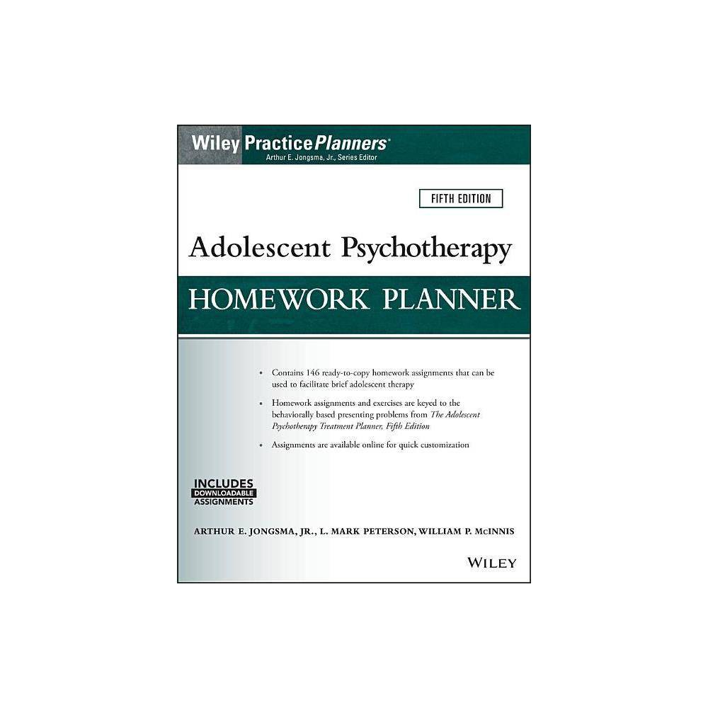 Adolescent Psychotherapy Homework Planner Practiceplanners 5th Edition By Arthur E Jongsma L Mark Peterson William P Mcinnis Paperback