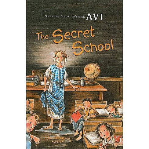 The Secret School - (Hardcover) - image 1 of 1