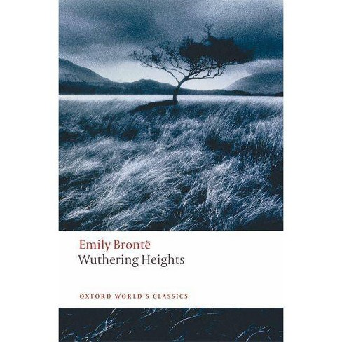 Wuthering Heights - (Oxford World's Classics (Paperback)) by  Emily Bronte & Helen Small (Paperback) - image 1 of 1