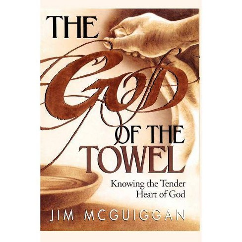 The God of the Towel - by  Jim McGuiggan (Paperback) - image 1 of 1