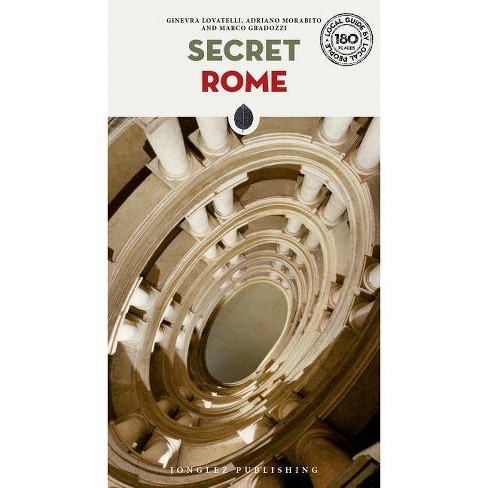 Secret Rome - (Local Guides by Local People) 6 Edition (Paperback) - image 1 of 1