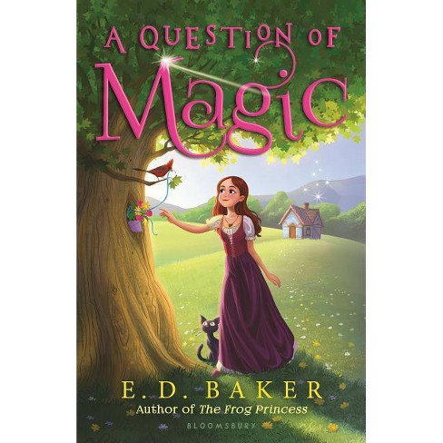 A Question of Magic - by  E D Baker (Paperback) - image 1 of 1