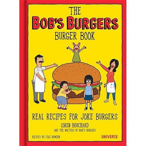 The Bob's Burgers Burger Book - by  Loren Bouchard (Hardcover) - image 1 of 1