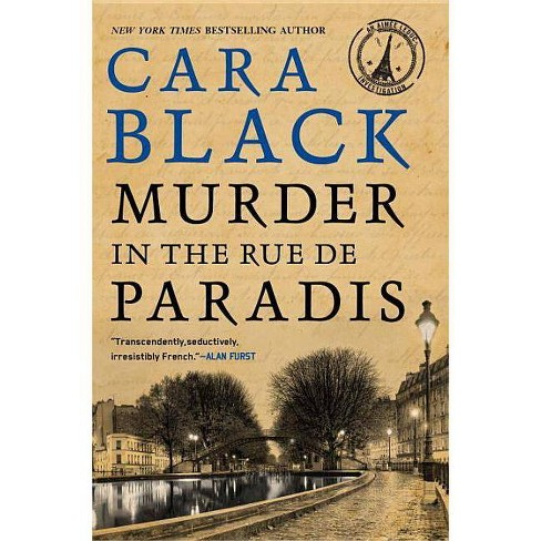 Murder in the Rue de Paradis - (Aimee Leduc Investigations) by  Cara Black (Paperback) - image 1 of 1