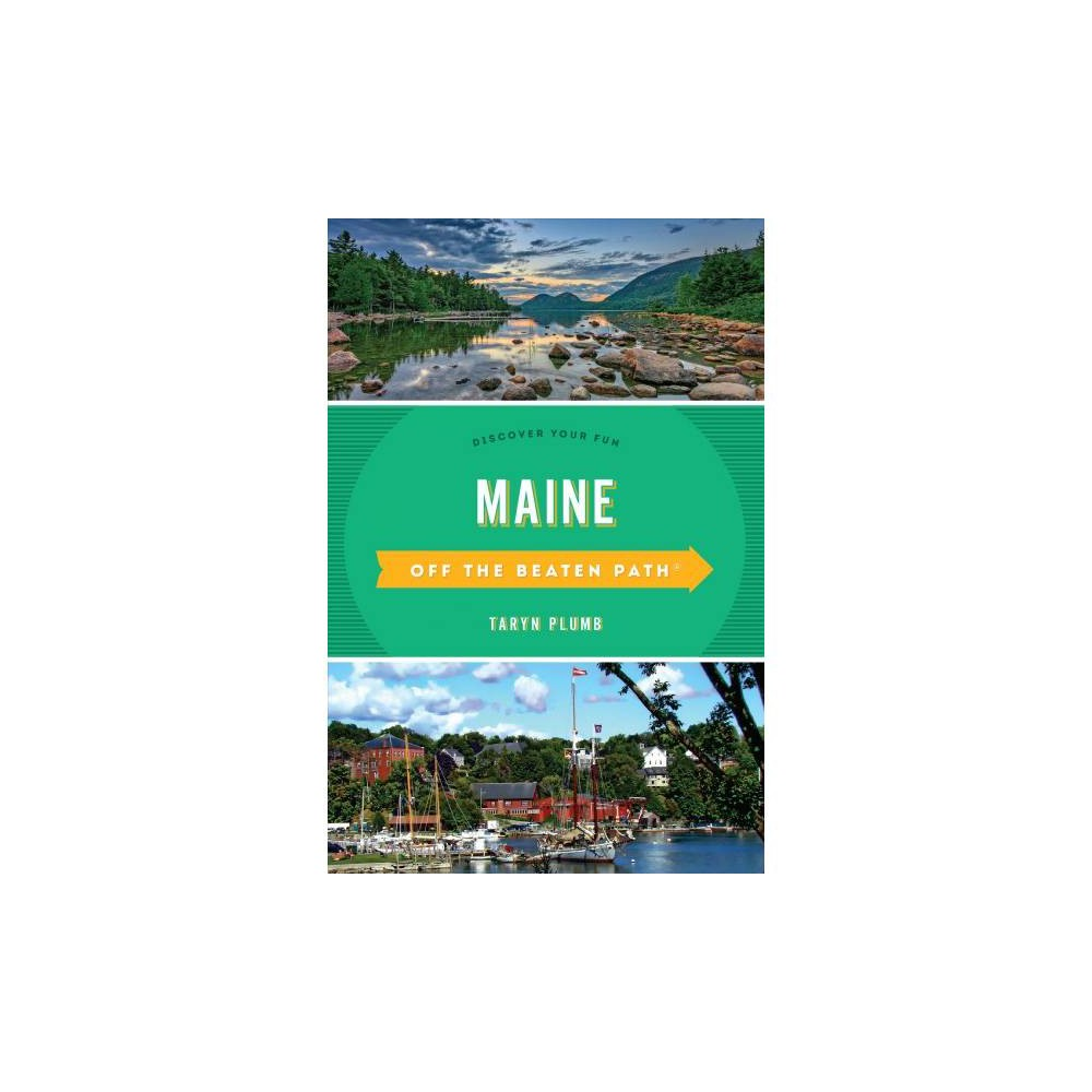 Off the Beaten Path Maine : Discover Your Fun - 10 by Taryn Plumb (Paperback)
