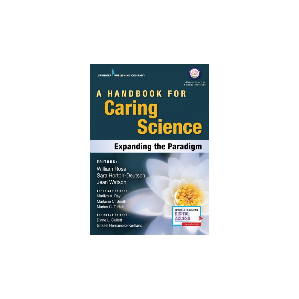Handbook for Caring Science : Expanding the Paradigm - 1 (Paperback)