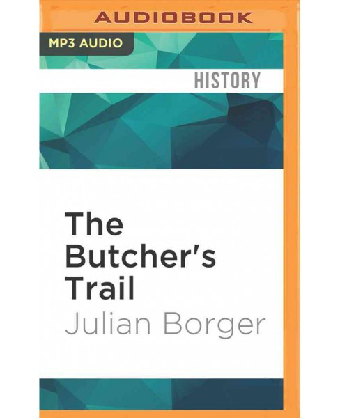 Butcher's Trail : How the Search for Balkan War Criminals Became the World's Most Successful - image 1 of 1