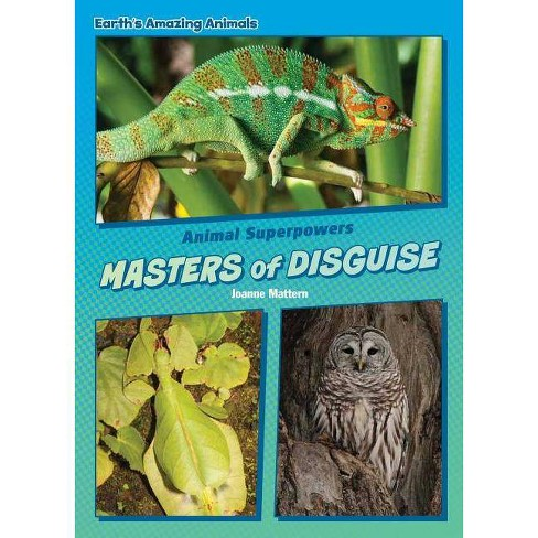 Masters of Disguise - (Core Content Science -- Animal Superpowers) by  Joanne Mattern (Hardcover) - image 1 of 1