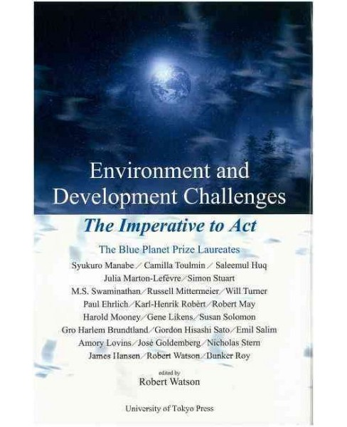 Environment and Development Challenges : The Imperative to Act -  (Hardcover) - image 1 of 1