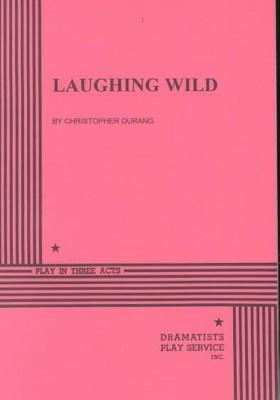CHRISTOPHER DURANGO LAUGHING WILD EBOOK DOWNLOAD