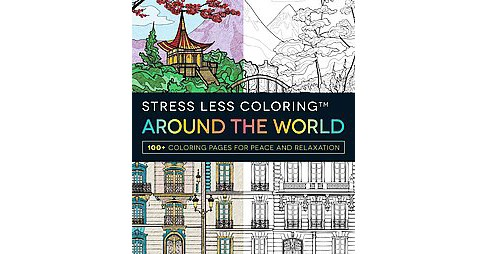 Around the World : 100+ Coloring Pages for Peace and Relaxation (Paperback) (Adams Media) - image 1 of 1