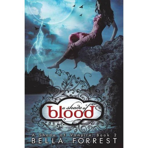 A Shade of Vampire 2 - by  Bella Forrest (Paperback) - image 1 of 1