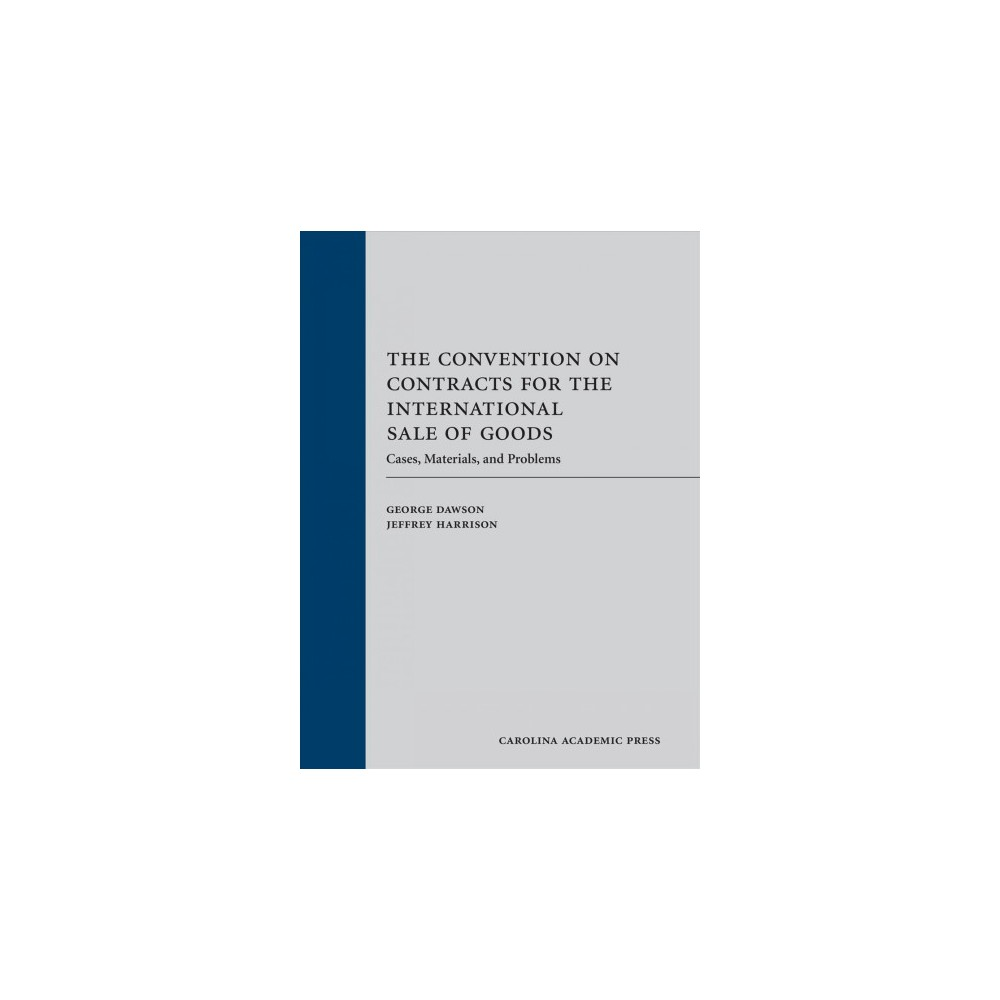 Convention on Contracts for the International Sale of Goods : Cases, Materials, and Problems (Hardcover)
