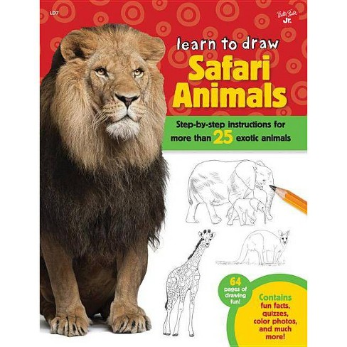 Learn to Draw Safari Animals - by  Robbin Cuddy (Paperback) - image 1 of 1