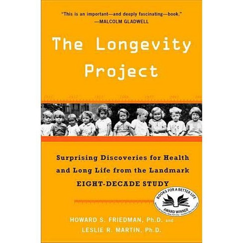The Longevity Project - by  Howard S Friedman & Leslie R Martin (Paperback) - image 1 of 1