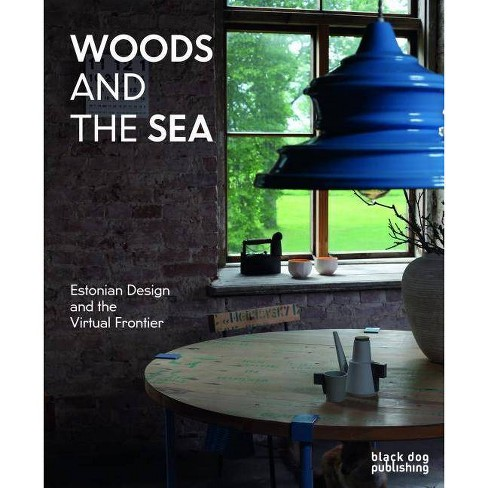 Woods and the Sea - by  Michael Dumiak (Paperback) - image 1 of 1