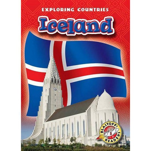 Iceland - (Exploring Countries) by  Lisa Owings (Paperback) - image 1 of 1