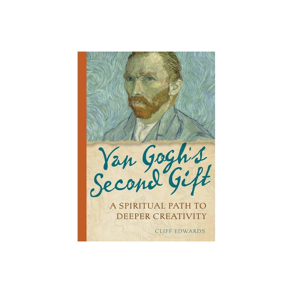Van Gogh S Second Gift By Cliff Edwards Paperback