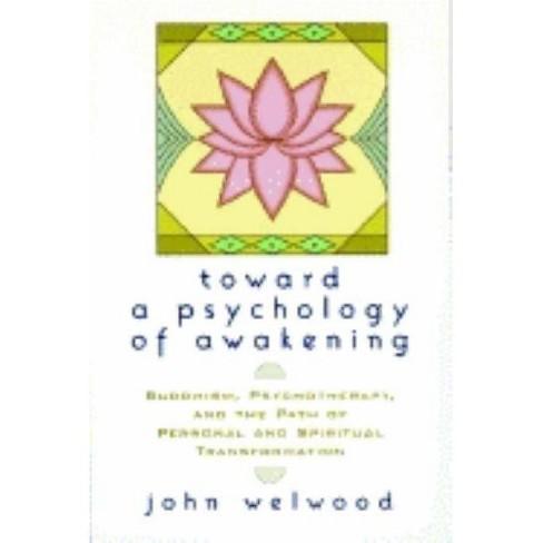 Toward a Psychology of Awakening - by  John Welwood (Paperback) - image 1 of 1