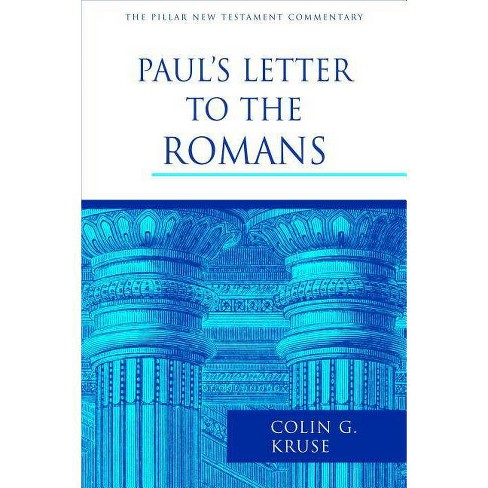 Paul's Letter to the Romans - by  Colin G Kruse (Hardcover) - image 1 of 1