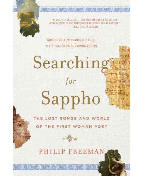 Searching for Sappho : The Lost Songs and World of the First Woman Poet: Including New Translations of - image 1 of 1