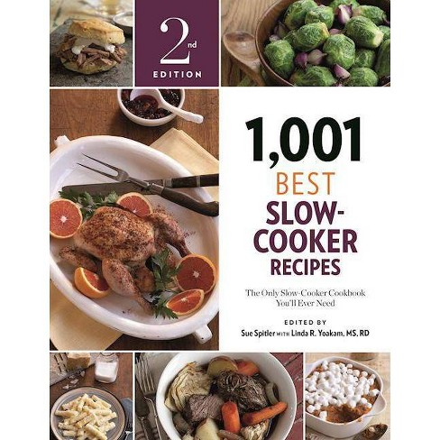1,001 Best Slow-Cooker Recipes - 2 Edition by  Sue Spitler (Paperback) - image 1 of 1