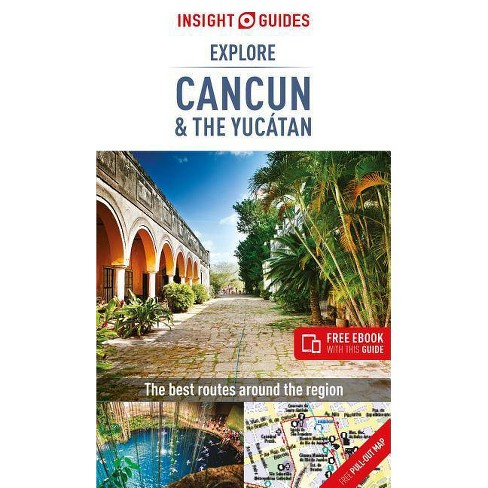 Insight Guides Explore Cancun & the Yucatan (Travel Guide with Free Ebook) - (Insight Explore Guides) - image 1 of 1