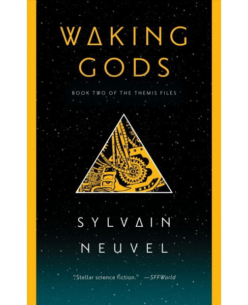 Waking Gods -  Reprint (Themis Files) by Sylvain Neuvel (Paperback) - image 1 of 1