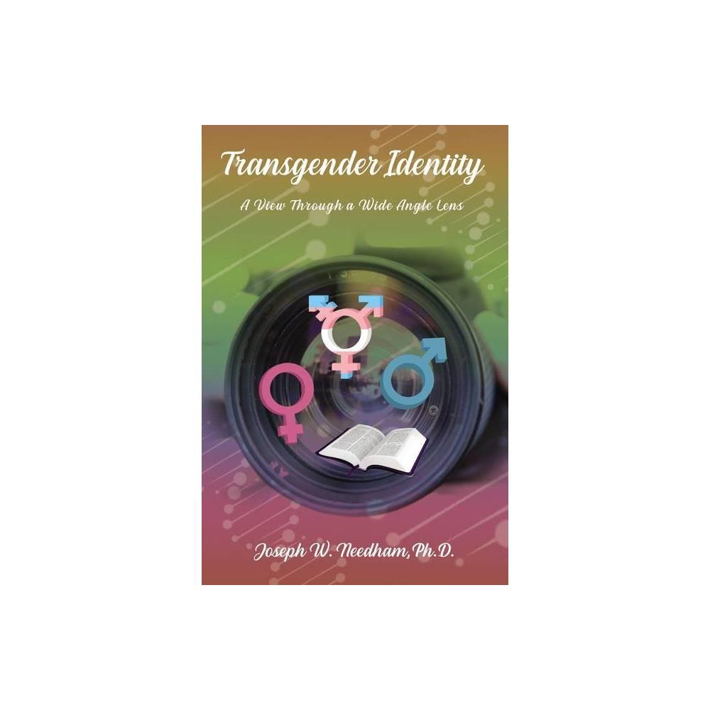 Transgender Identity By Joseph W Needham Paperback