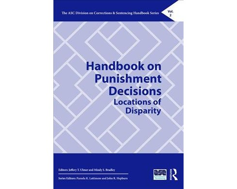 Handbook on Punishment Decisions : Locations of Disparity (Hardcover) - image 1 of 1