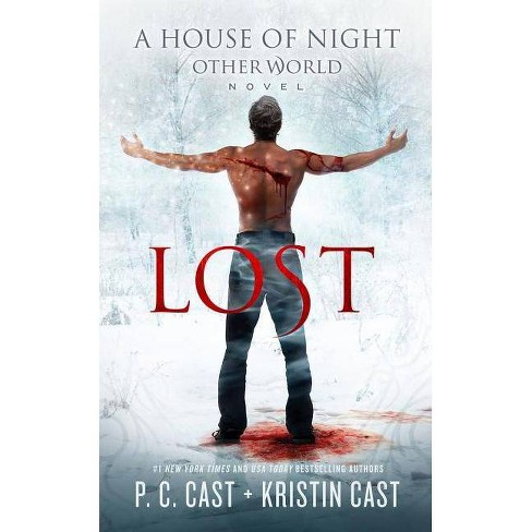 Lost - (House of Night Other World Series, 2) by  P C Cast & Kristin Cast (Paperback) - image 1 of 1
