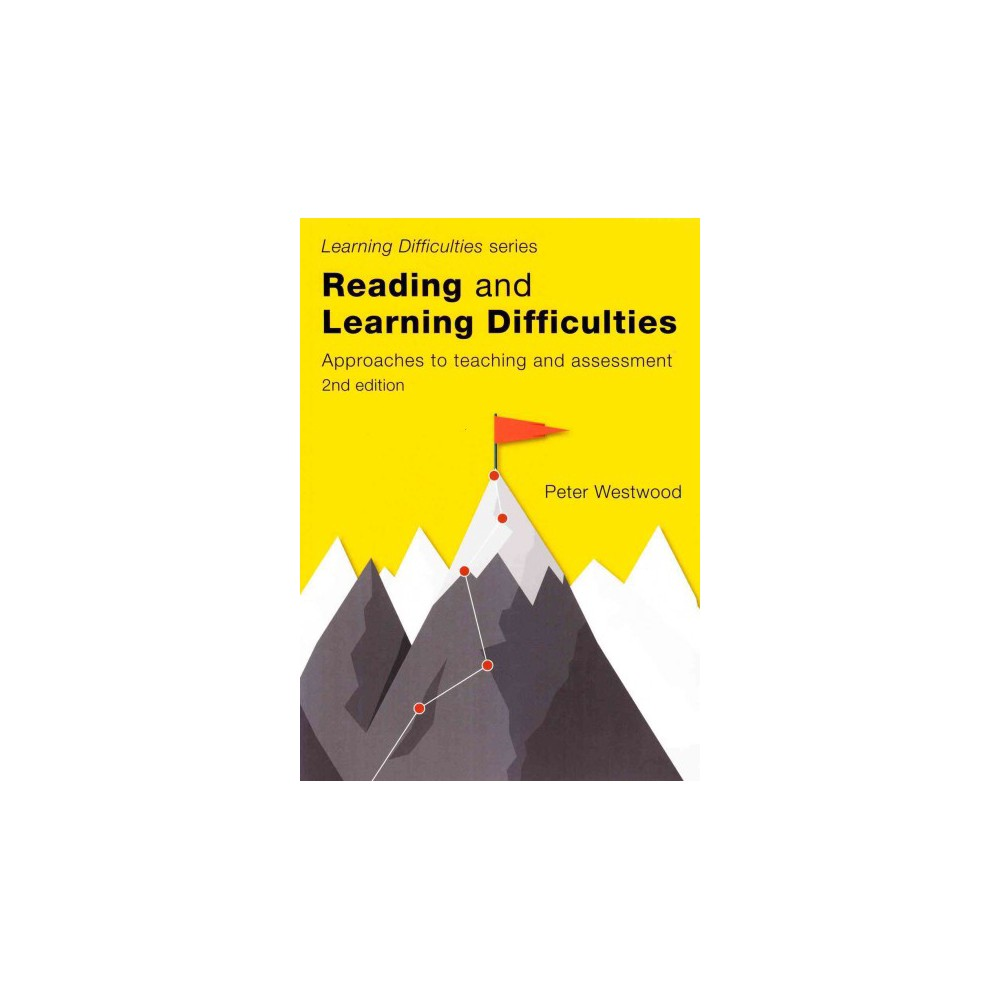 Reading and Learning Difficulties : Approaches to Teaching and Assessment (Paperback) (Peter Westwood)