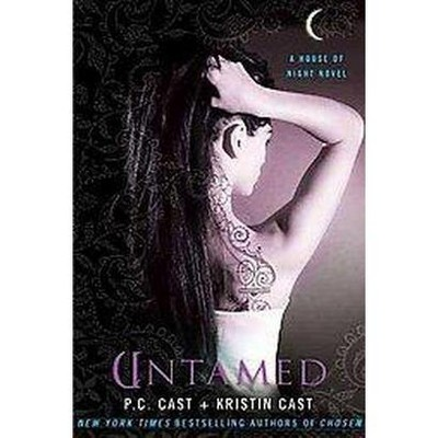 Untamed ( House of Night) (Paperback) by P. C. Cast