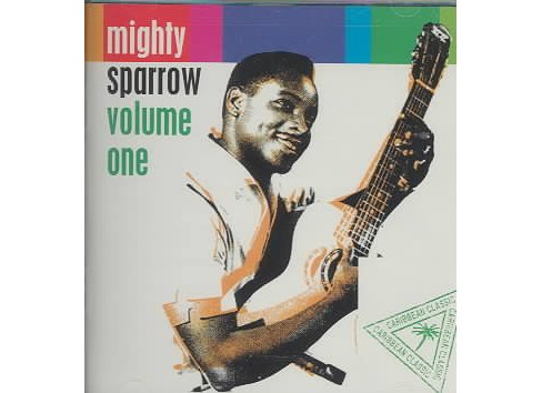 Mighty Sparrow - Volume One (CD) - image 1 of 1
