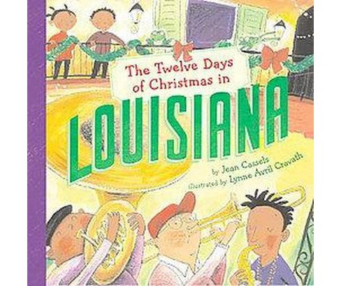 Twelve Days of Christmas in Louisiana (Hardcover) (Jean Cassels) - image 1 of 1